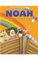 Noah And The Great Flood (Famous People Of The Bible)