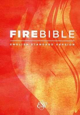 ESV Fire Bible-Hardcover