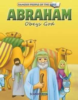 Abraham Obeys God (Famous People Of The Bible)