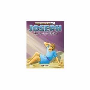 Joseph Becomes A Ruler (Famous People Of The Bible)