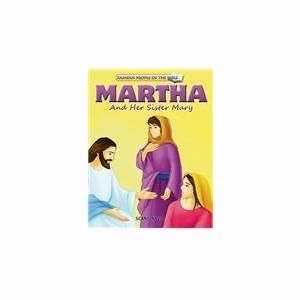 Martha And Her Sister Mary (Famous People Of The Bible)