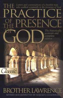 Practice Of The Presence Of God (Updated)