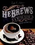 HeBrews: A Better Blend