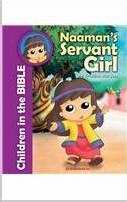 Naamans Servant Girl (Children In The Bible)