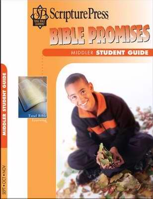Scripture Press Fall 2017: Middler Bible Promises (Student Guide)