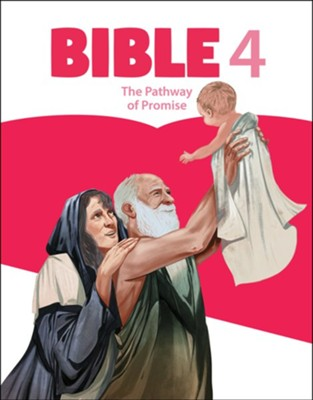 Bible 4: The Pathway of Promise Student Worktext