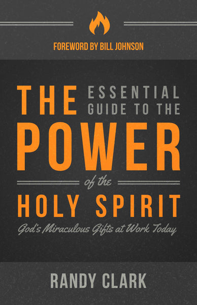 Essential Guide To The Power Of The Holy Spirit