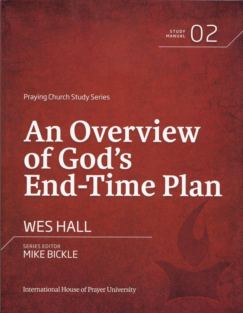 An Overview Of God's End-Time Plan