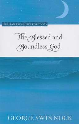 Blessed And Boundless God (Puritan Treasures For Today)