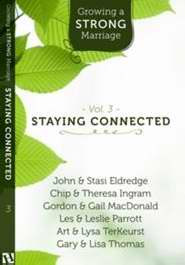 Growing A Strong Marriage V3: Staying Connected Study Guide w/DVD