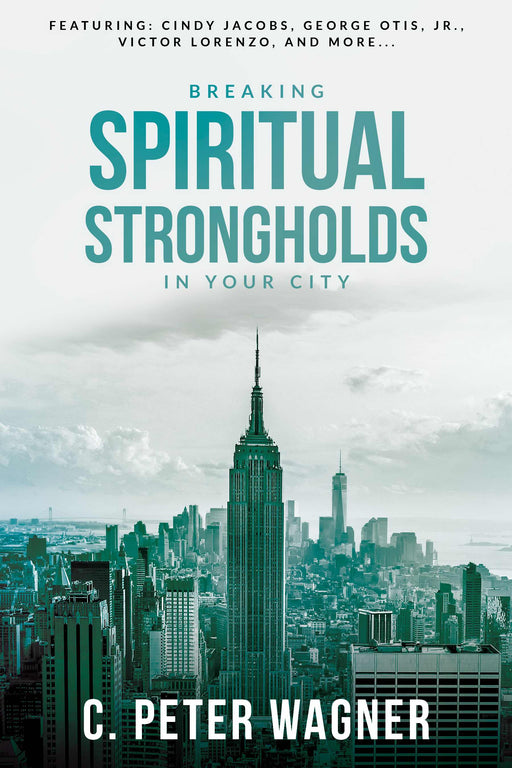 Breaking Spiritual Strongholds In Your City (Repack)
