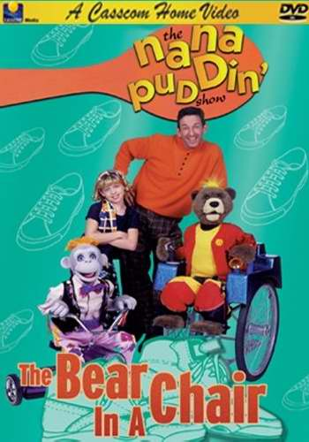 DVD-Nana Puddin The Bear In A Chair