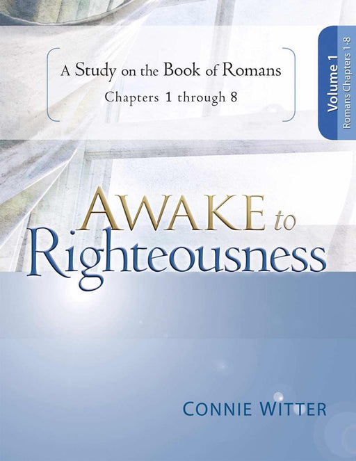 Awake To Righteousness V1