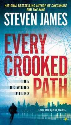 Every Crooked Path (Bowers Files V8)