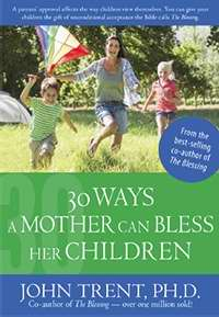 30 Ways A Mother Can Bless Her Children