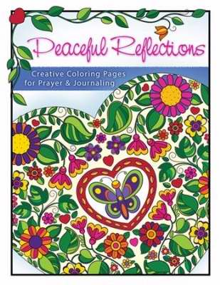 Peaceful Reflections Adult Coloring Book