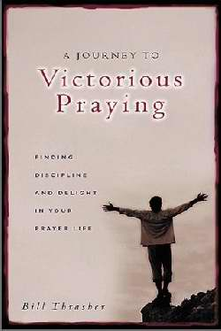 A Journey to Victorious Praying