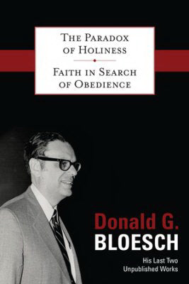 Paradox Of Holiness & Faith In Search Of Obedience (2-In-1)