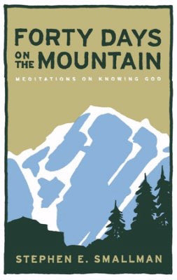 Forty Days On The Mountain
