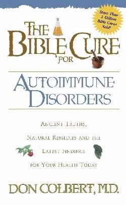 The Bible Cure for Autoimmune Diseases
