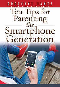 Ten Tips For Parenting The Smartphone Generation