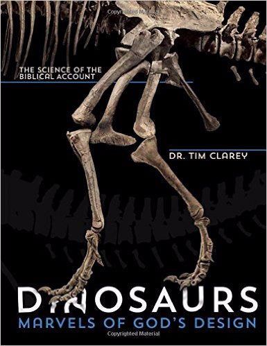 Dinosaurs: Marvels Of God's Design: Science Of The Biblical Account
