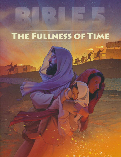 Bible 5: The Fullness of Time Student Worktext
