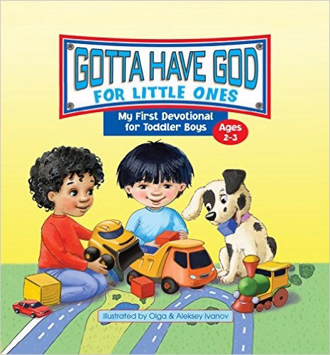 Gotta Have God For Little Ones (Ages 2-3)