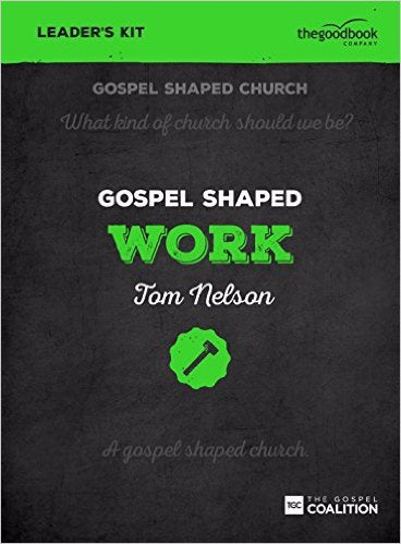 Gospel Shaped Work Leader's Kit w/DVD (Curriculum Kit)