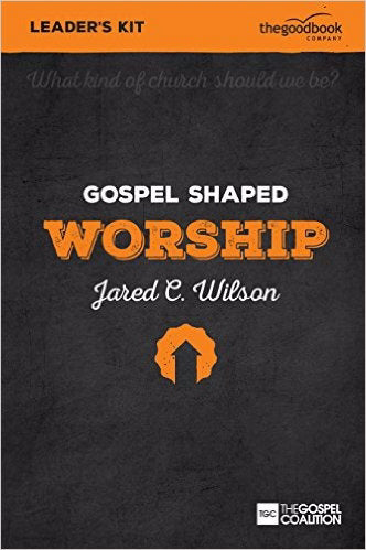 Gospel Shaped Worship Leader's Kit w/DVD (Curriculum Kit)
