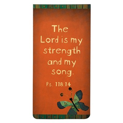 """The Lord is MY Strenghth and My Song"" Large Magnetic Pagemarker"