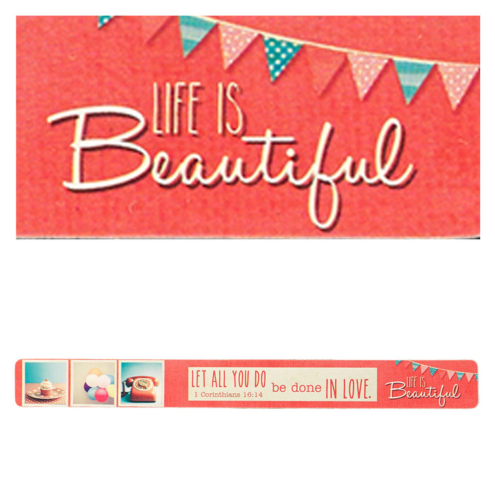 Life is Beautiful Magnetic Strip - 1 Corinthians 16:14