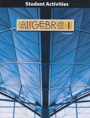 Algebra 1 Student Activities Manual (3rd Edition)