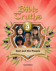 Bible Truths 4 Student Text (4th Edition)