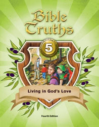 Bible Truths 5 Student Worktext (4th Edition)