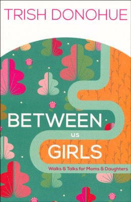 Between Us Girls