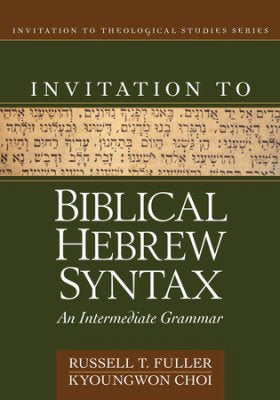 Invitation to Biblical Hebrew Sybntax