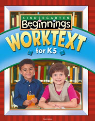 Beginnings Student Worktext for K5 (3rd Edition)