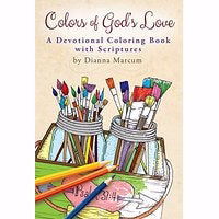 Colors Of God's Love: A Devotional Coloring Book With Scriptures