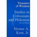 Treasures Of Wisdom: Studies In Colossians And Philemon (Revised Edition)