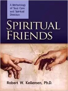 Spiritual Friends: A Methodology Of Soul Care And Spiritual Direction