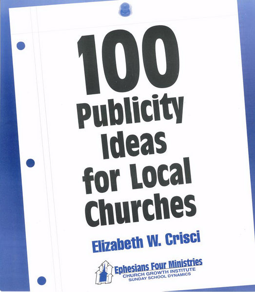 100 Publicity Ideas For Local Churches
