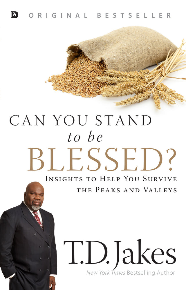 Can You Stand to be Blessed?
