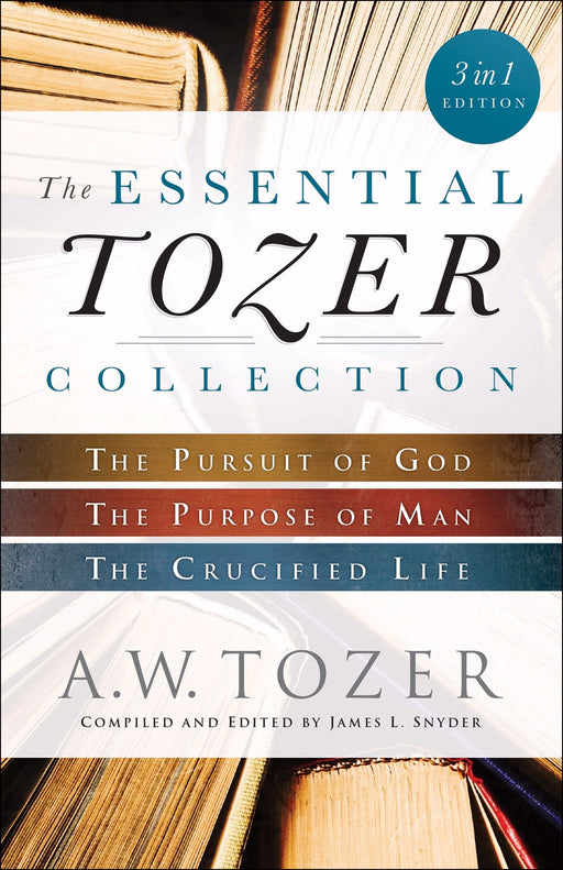 The Essential Tozer Collection