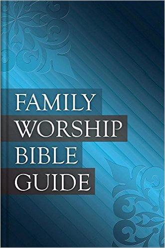 Family Worship Bible Guide-Black Bonded Leather Gift Edition