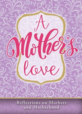 A Mother's Love-Mother's Day Devotional (Pack Of 6)
