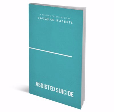 Talking Points: Assisted Suicide