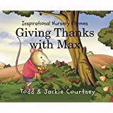 Giving Thanks With Max (Inspirational Nursery Rhymes)