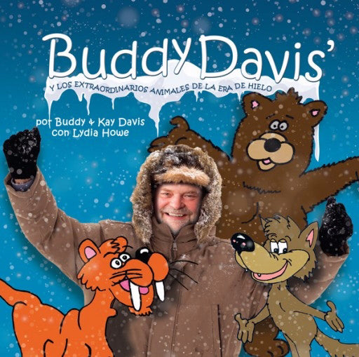 Span-Buddy Davis' Cool Critters Of The Ice Age