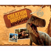 Complete Creation Museum Adventure (Complete Adventure Series 2)
